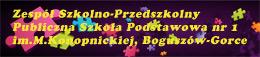 Publiczna Szkoła Podstawowa nr 1 w Boguszowie - Gorcach